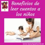 Cuentos para niños. Cómo les beneficia